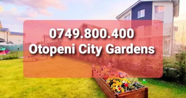 Vile 4 & 5 camere OTOPENI CITY GARDENS, cartier 151 vile